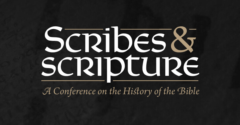 Scribes & Scripture Conference